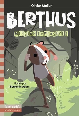 Image: Berthus, mission explosive!