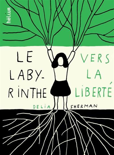 Image: Le labyrinthe vers la liberté