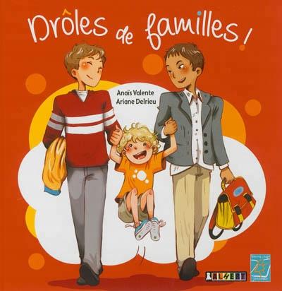 Image: Drôles de familles!