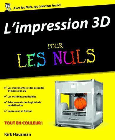 Image: L'impression 3D pour les nuls