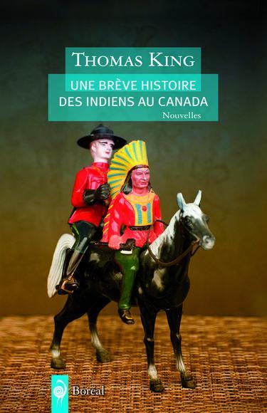 Une Brève Histoire Des Indiens Au Canada