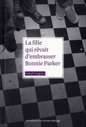Image: La fille qui rêvait d'embrasser Bonnie Parker