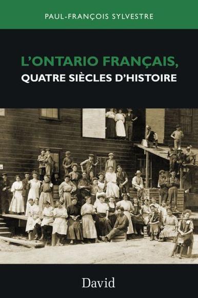 Image: L'Ontario français, quatre siècles d'histoire