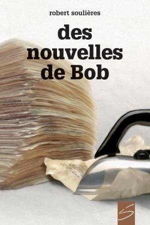 Image: Des nouvelles de Bob