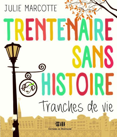 Image: Trentenaire Sans Histoire