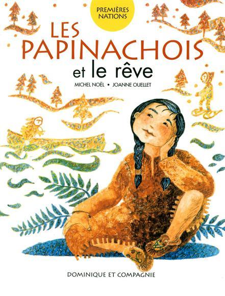 Les Papinachois et le rêve