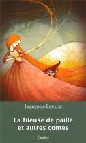 La fileuse de paille et autres contes