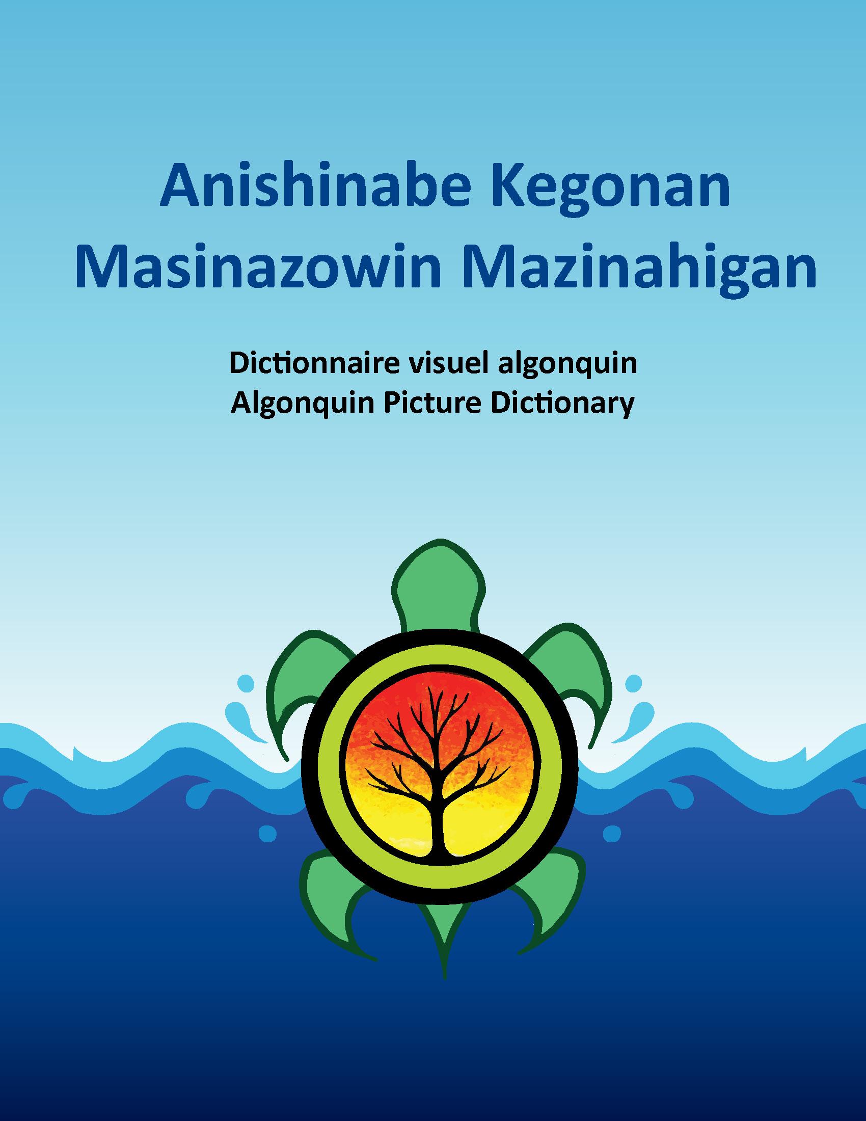 Image: Anishinabe kegonan masinazowin mazinahigan