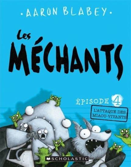 Attaque Des Miaou-Vivants(L') #04