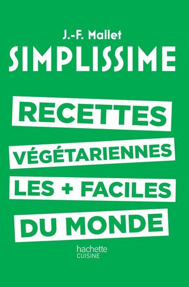 Recettes végétariennes les + faciles du monde (Book)  Ottawa Public ...