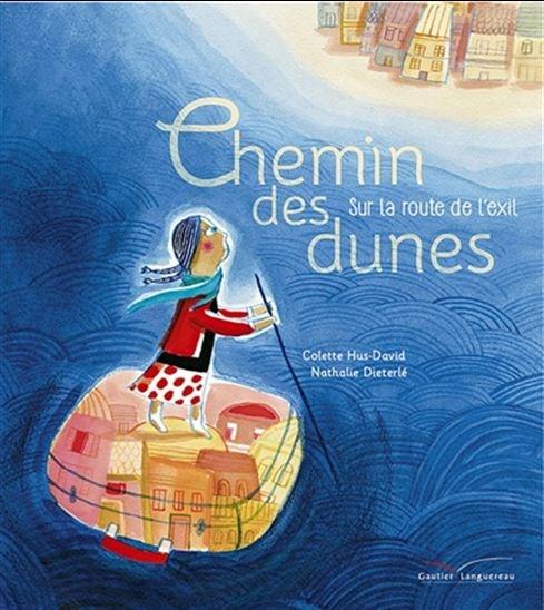 Image: Chemin Des Dunes : Sur La Route De L'exil