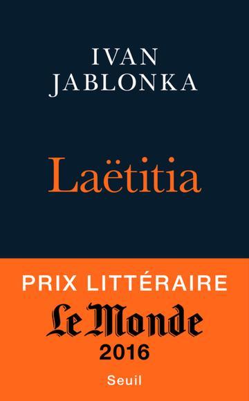 Laëtitia, ou, La fin des hommes