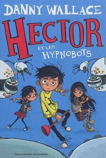 Hector et les Hypnobots