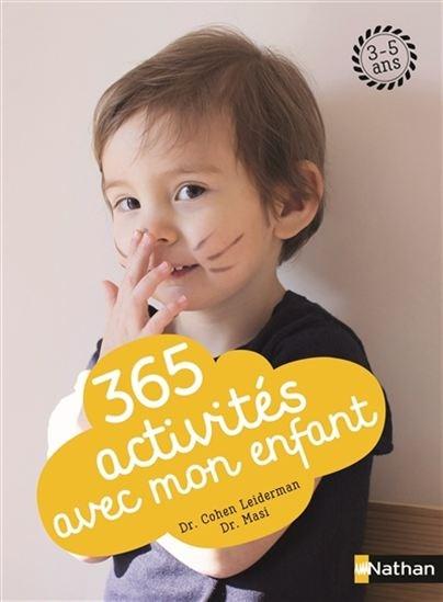 365 Activités Avec Mon Enfant, (3-5 ans)