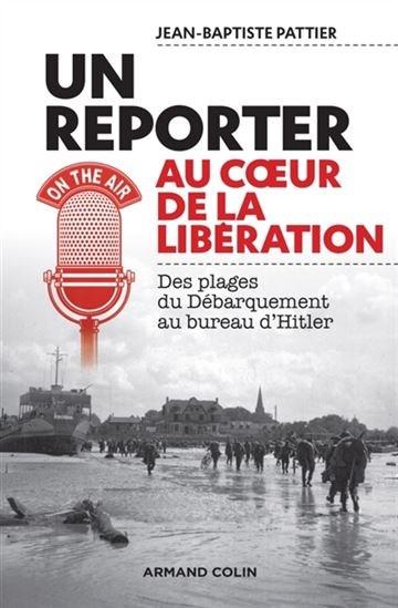 Image: Un reporter au cœur de la Libération