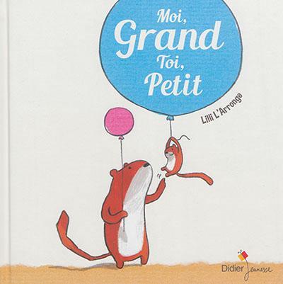 Moi Grand,Toi Petit