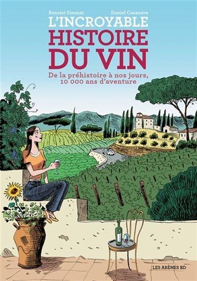 Image: L'incroyable histoire du vin