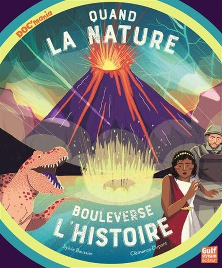 Image: Quand la nature bouleverse l'histoire