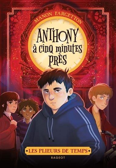 Anthony à cinq minutes près