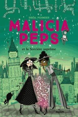 Malicia Peps et la sorcière suprême