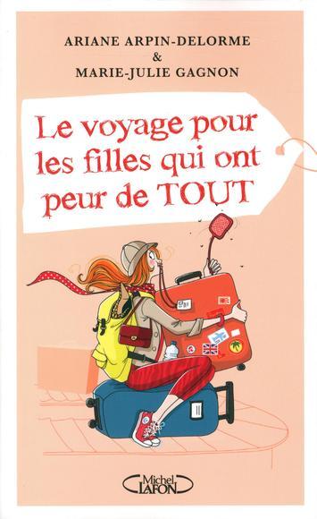 Image: Le voyage pour les filles qui ont peur de tout