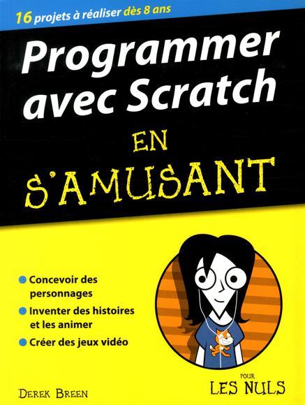 Image: Programmer avec Scratch en s'amusant pour les nuls