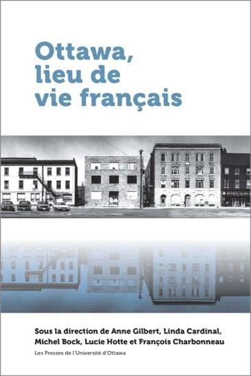 Image: Ottawa, lieu de vie français