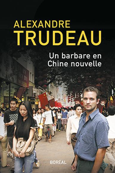 Un Barbare En Chine Nouvelle