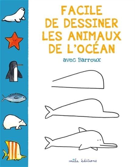 Facile de dessiner les animaux de l'océan