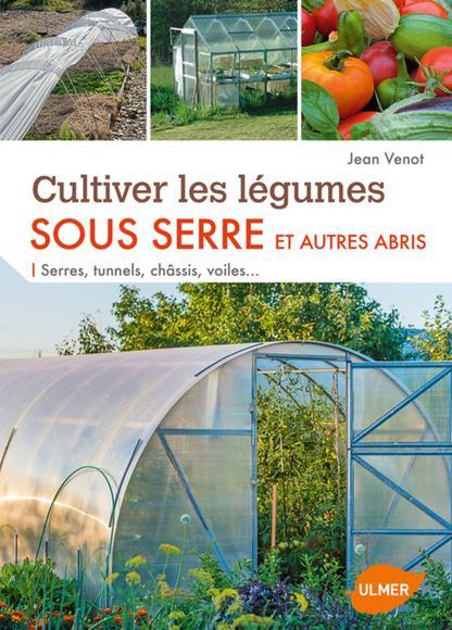 Image: Cultiver les légumes sous serre et autres abris