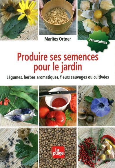 Image: Produire ses semences pour le jardin