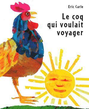 Image: Le coq qui voulait voyager