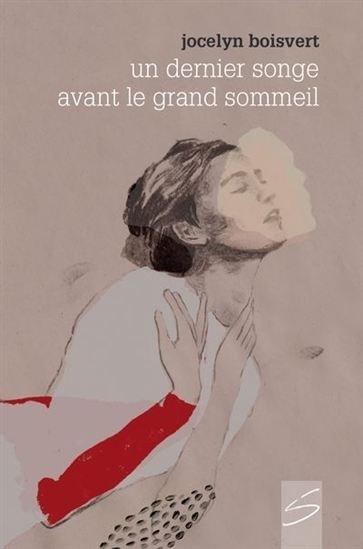 Image: Un Dernier Songe Avant Le Grand Sommeil