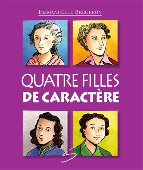 Quatre filles de caractère