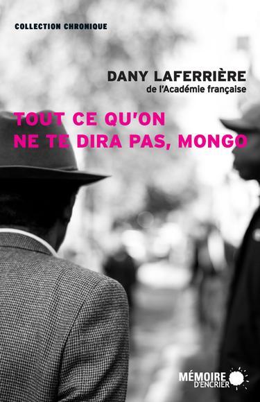 Image: Tout Ce Qu'on Ne Te Dira Pas, Mongo