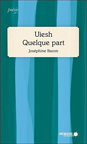 Image: Ueish, Quelque Part