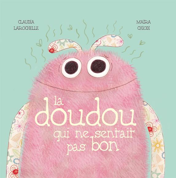 Doudou Qui Ne Sentait Pas Bon (La)