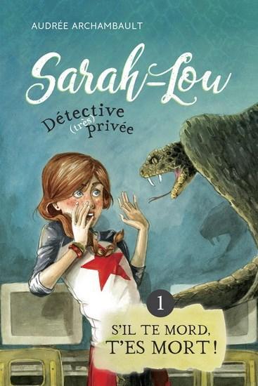 Sarah-Lou, détective (très) privée