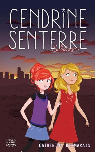 Image: Cendrine Senterre 3 - Sabotages