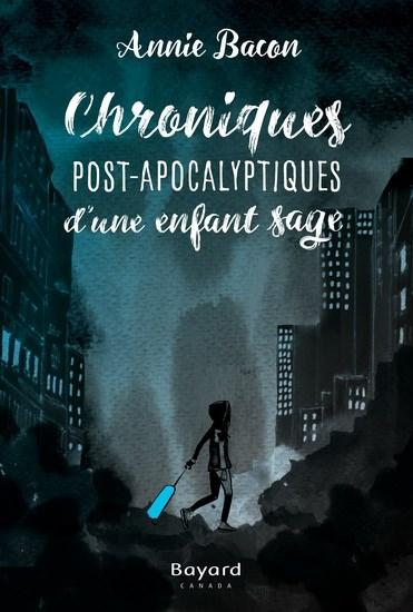 Image: Chroniques post-apocalyptiques d'une enfant sage