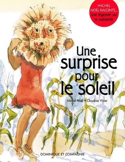 Une surprise pour le soleil