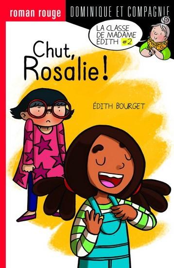 Chut, Rosalie!