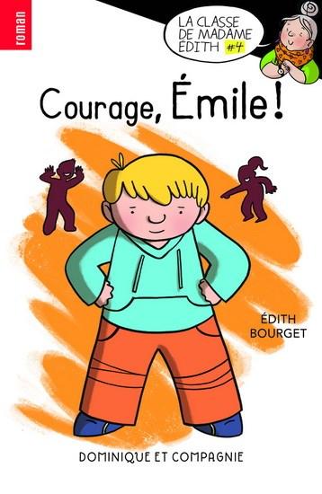 Courage, Émile!