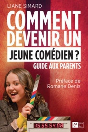 Comment devenir un jeune comédien?