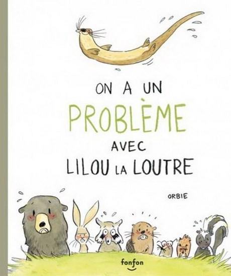 Image: On a un problème avec Lilou la loutre