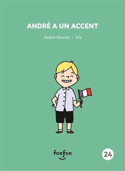 Image: André a un accent