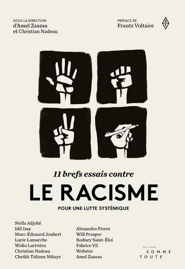 11 brefs essais contre le racisme pour une lutte systémique
