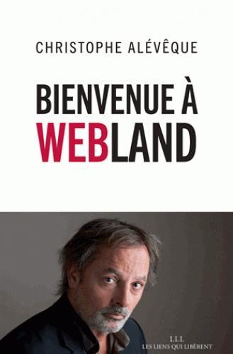 Image: Bienvenue à Webland