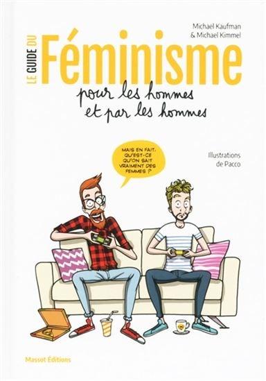 Image: Le guide du féminisme pour les hommes et par les hommes