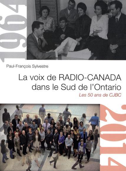 Image: La voix de Radio-Canada dans le Sud de l'Ontario